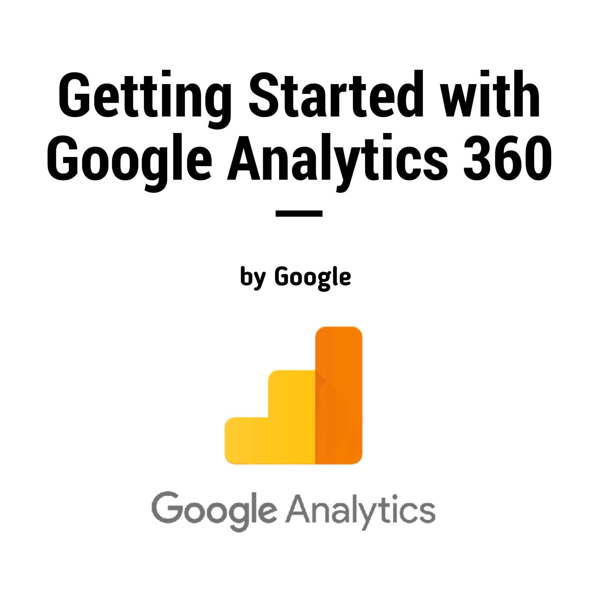 getting started with google analytics 360